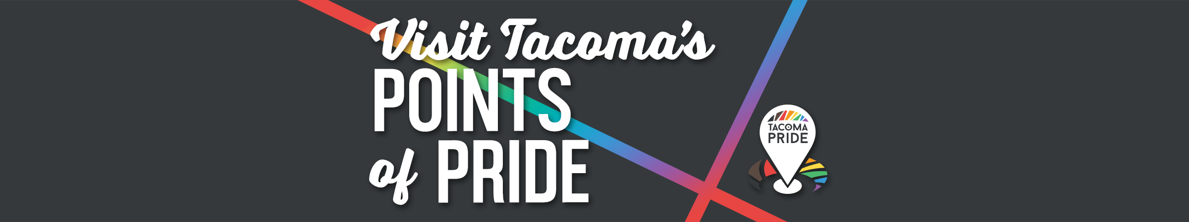 Visit Tacoma's Points of Pride
